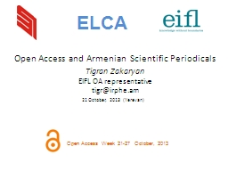 Open Access and Armenian Scientific Periodicals PowerPoint PPT Presentation