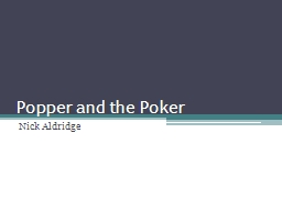 Popper and the Poker