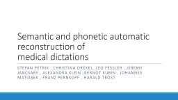 Semantic and phonetic automatic reconstruction of
