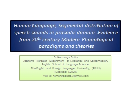 Human Language, Segmental distribution of speech sounds in