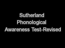Sutherland Phonological Awareness Test-Revised
