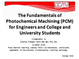 The Fundamentals of Photochemical Machining (PCM) for Engin