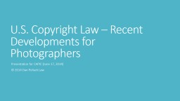 U.S. Copyright Law – Recent Developments for Photographer
