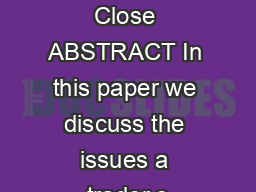 Trading Around the Close ABSTRACT In this paper we discuss the issues a trader s PDF document - DocSlides