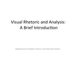 Visual Rhetoric and Analysis:
