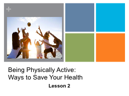 Being Physically Active: