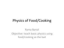 Physics of Food/Cooking