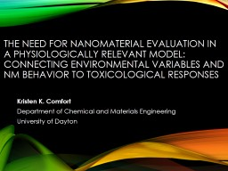 The Need for Nanomaterial Evaluation in a Physiologically R