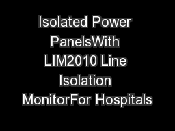 Isolated Power PanelsWith LIM2010 Line Isolation MonitorFor Hospitals