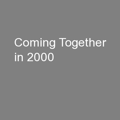 Coming Together in 2000
