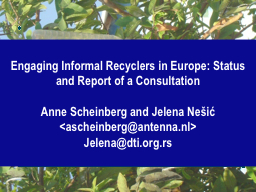 Engaging Informal Recyclers in Europe: Status and Report of