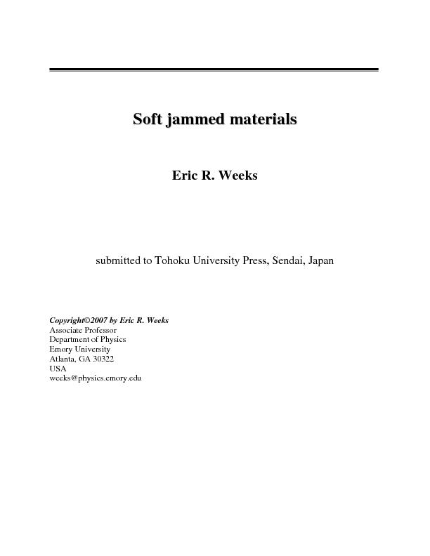 Soft Jammed Materials – Eric R. Weeks   1     S    Eric R. Weeks