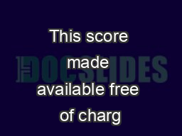 This score made available free of charg
