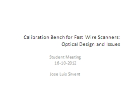 Calibration Bench for Fast Wire Scanners: