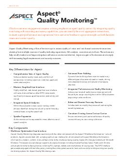 DATA SHEET Aspect Quality Management offers essential call logging fulltime recording speech and text analytics quality monitoring and agent coaching capabilities that help improve the quality of you