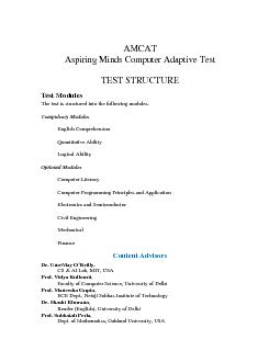 AMCAT Aspiring Minds Computer Adaptive Test TEST STRUCTURE Test Modules The test is structured into the following modules