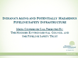 Indiana's Aging and Potentially Hazardous