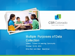 Multiple Purposes of Data Collection