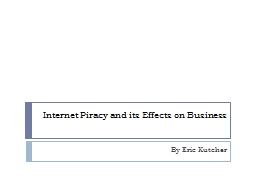 Internet Piracy and its Effects on Business