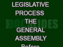AN INTRODUCTION TO THE NORTH CAROLINA GENERAL ASSEMBLY A FUN BOOK ON THE LEGISLATIVE PROCESS  THE GENERAL ASSEMBLY Before Raleigh became the capital city the North Carolina General Assembly which con PowerPoint PPT Presentation