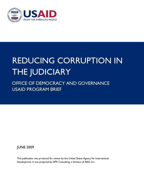 REDUCING CORRUPTION IN THE JUDICIARY OFFICE OF DEMOCRACY AND GOVERNANC