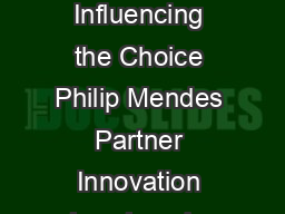 To License a Patent or to Assign it Factors Influencing the Choice Philip Mendes Partner Innovation Law Level   Queen Street Brisbane QLD Australia philipinnovatiuonlaw
