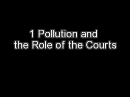 1 Pollution and the Role of the Courts