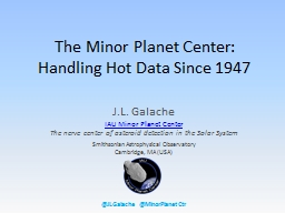 The Minor Planet Center PowerPoint PPT Presentation