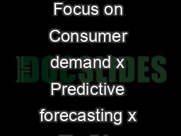 ORACLE DATA SHEET ORACLE RETAIL ASSORTMENT PLANNING KEY FEATURES x Focus on Consumer demand x Predictive forecasting x Flexible product and location attributes x Smart initial plans and changes x Emb