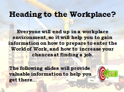 Heading to the Workplace?