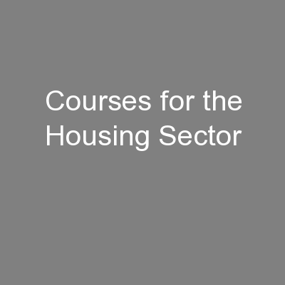 Courses for the Housing Sector