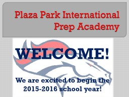 Plaza Park International Prep Academy PowerPoint PPT Presentation