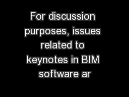 For discussion purposes, issues related to keynotes in BIM software ar