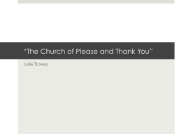 """The Church of Please and Thank You"""