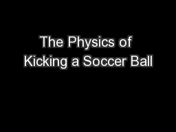The Physics of Kicking a Soccer Ball
