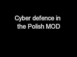 Cyber defence in the Polish MOD