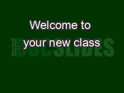 Welcome to your new class