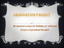 Graduation Project PowerPoint PPT Presentation