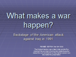 What makes a war happen? PowerPoint PPT Presentation