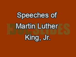 Speeches of Martin Luther King, Jr.