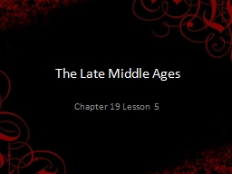 The Late Middle Ages PowerPoint PPT Presentation