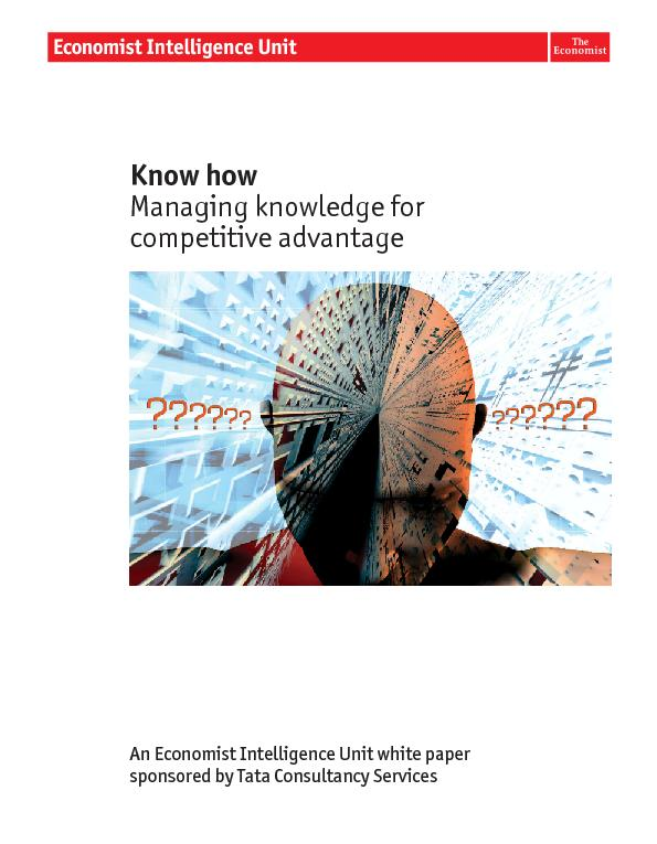 Know howManaging knowledge forAn Economist Intelligence Unit white pap