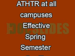 Recommended Academic Plan for Athletic Training  ATHTR at all campuses Effective Spring  Semester  Credits Semester  Credits ENGL  or  GWS CompositionHonors Comp PowerPoint PPT Presentation