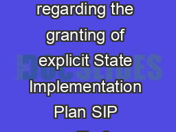 Dear SirMadam Attached for your review and comment is a draft policy regarding the granting of explicit State Implementation Plan SIP credits for voluntary stationary source emission reduction progra