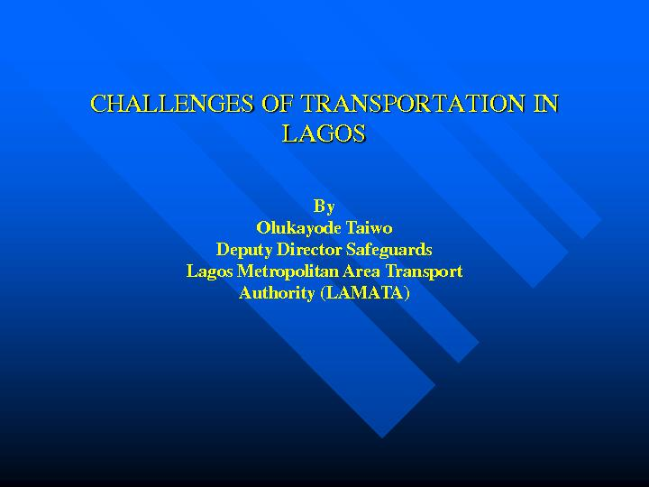 CHALLENGES OF TRANSPORTATION IN