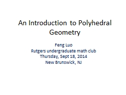 An Introduction to Polyhedral Geometry PowerPoint PPT Presentation