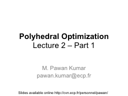 Polyhedral Optimization