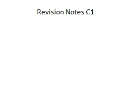 Revision Notes C1