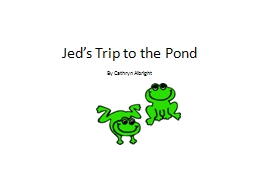 Jed's Trip to the Pond