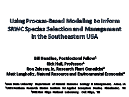 Using Process-Based Modeling to Inform SRWC Species Selecti